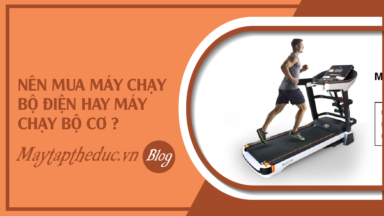 faq-nen-mua-may-chay-bo-dien-hay-may-chay-bo-co